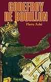 Godefroy de Bouillon (Biographies Historiques) (French Edition)