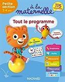 A la maternelle, tout le programme Petite section 2016 - 3-4 ans