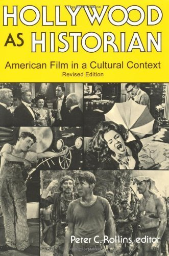 Hollywood As Historian: American Film in a Cultural Context by University Press of Kentucky (1997-12-18)