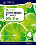 Oxford International Primary Maths Student Workbook 4: A Problem Solving Approach to Primary Maths