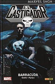 El castigador 7. Barracuda par Ennis Parlov