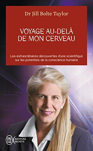 Voyage Au-Dela de Mon Cerveau (Aventure Secrete)
