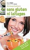 Telecharger Livres Alimentation sans gluten ni laitages Sauvez votre sante (PDF,EPUB,MOBI) gratuits en Francaise