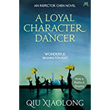 A Loyal Character Dancer: Inspector Chen 2 (As heard on Radio 4) (English Edition)