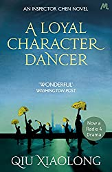 A Loyal Character Dancer: Inspector Chen 2 (Inspector Chen Cao Book 3)