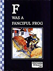 F Was a Fanciful Frog Edmund Dulac's Limerics