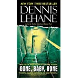Gone, Baby, Gone: A Novel (Patrick Kenzie and Angela Gennaro Series, Band 4)