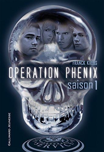 Opération Phénix (Tome 1-Saison 1) par Franck Krebs