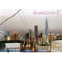 Shanghai II (KUNTH Bildbände/Illustrierte Bücher)