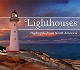 Lighthouses: Highlights from North America