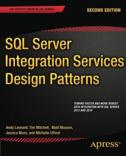 SQL Server Integration Services Design Patterns by Tim Mitchell (2014-12-18)