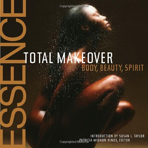 essence-total-makeover-body-beauty-spirit-total-makeover-beauty-body-spirit