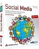 Social Media: Wie Sie mit Twitter, Facebook und Co. Ihren Kunden näher kommen (Bizztec)