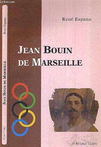 Jean Bouin de Marseille par René Espana