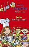 L'école d'Agathe, tome 25 : Julie nous fait la cuisine par Calderon de la Barca