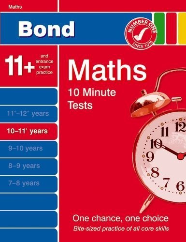 Bond 10 Minute Tests 10 - 11+ years Maths by Baines, Andrew (2006) Paperback