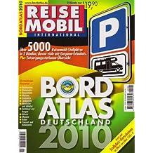 Bordatlas 2010: über 5.000 Reisemobil Stellplätz in 2 Bänden für Deutschland und Europa