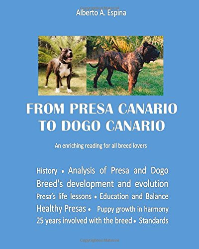 From Presa Canario to Dogo Canario: An enriching reading for all breed lovers