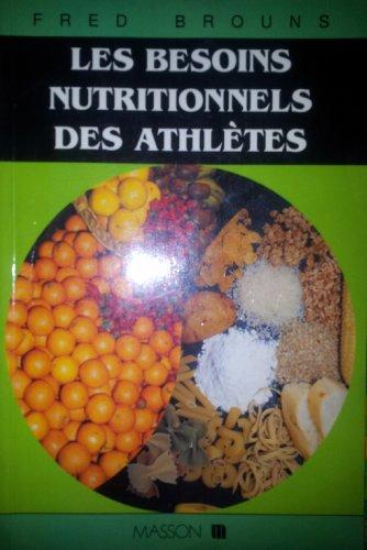 Les besoins nutritionnels des athlètes