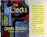 The 13 Clocks Thirteen