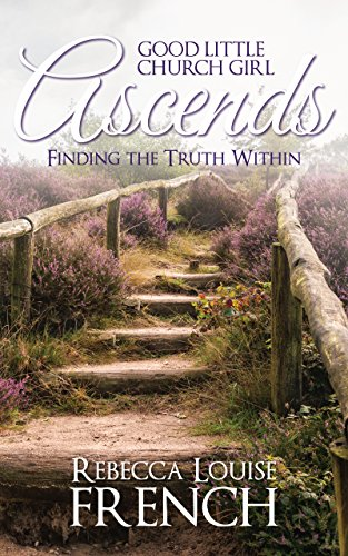 good-little-church-girl-ascends-finding-the-truth-within-english-edition