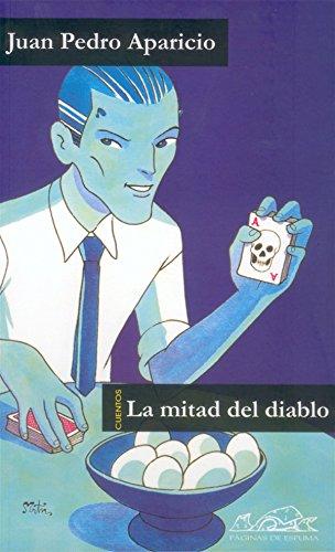La mitad del diablo (Voces/ Literatura nº 66) por Juan Pedro Aparicio