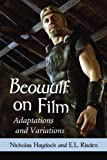 Beowulf on Film: Adaptations and Variations (English Edition)