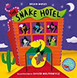 [The Snake Hotel] (By: Brian Moses) [published: February, 2009]