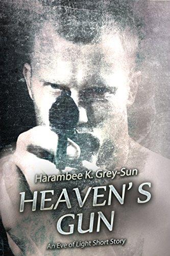 Heaven's Gun: An Eve of Light Short Story (English Edition) Sun Gun Light