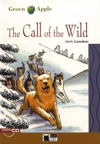 The Call of the Wild [With CD] [Lingua inglese]
