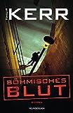 Böhmisches Blut (Bernie Gunther ermittelt, Band 8)