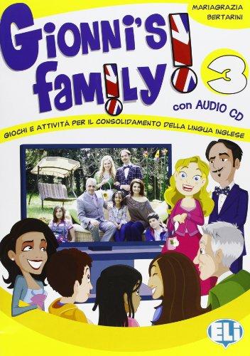 Gionni's family. Con CD Audio. Per la Scuola elementare: 3