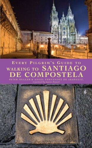 Every Pilgrim's Guide to Walking to Santiago de Compostela Cover Image