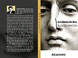 La Ballesta de Dios (Spanish Edition)