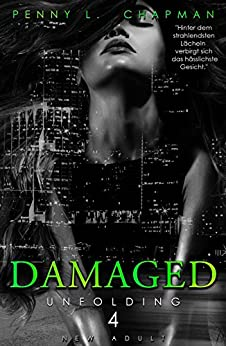 Damaged (Unfolding 4)