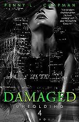 Damaged (Unfolding 4)