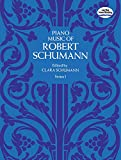 Robert Schumann: Piano Music Series I (Dover Music for Piano)
