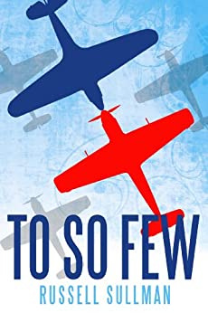To So Few by [Sullman, Russell]