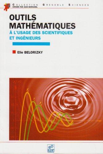 Outils mathématiques à l'usage des scientifiques et des ingénieurs