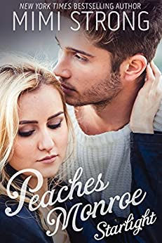 Starlight (Peaches Monroe, Book 2) by [Strong, Mimi]