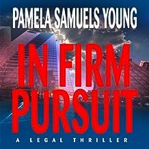 In Firm Pursuit: Vernetta Henderson Series No. 2