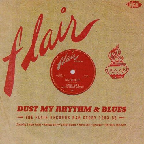 dust-my-rhythm-blues-the-flair-records-rb-story-1953-55