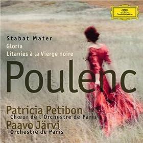 Poulenc: Stabat Mater; Gloria; Litanies � la Vierge noire