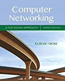 Computer Networking: A Top-Down Approach (7th Edition) by James Kurose (2016-05-06)