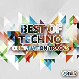 Best of Techno Vol. 5 (Compilation Tracks)