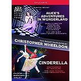 Ballets de Christopher Wheeldon : Alice au Pays des Merveilles - Cendrillon.