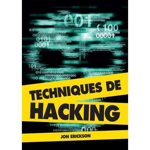 Techniques de hacking (2e édition)