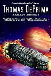 Valor At Vauzlee (A Galaxy Unknown Book 2)