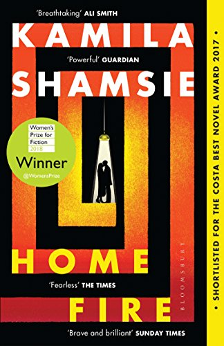 Home Fire: WINNER OF THE WOMEN'S PRIZE FOR FICTION - Kindle Best Fire