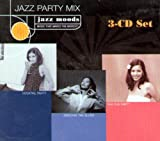 Jazz Moods: Jazz Party Mix -